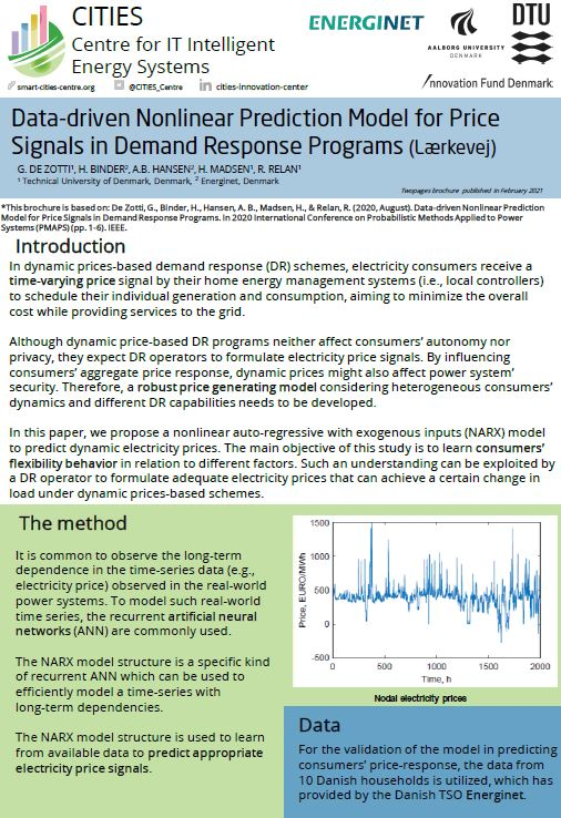 Data-driven Nonlinear Prediction Model for Price Signals in Demand Response Programs (Lærkevej): G. DE ZOTTI¹, H. BINDER², A.B. HANSEN², H. MADSEN¹, R. RELAN¹ ¹ Technical University of Denmark, Denmark, ² Energinet, Denmark